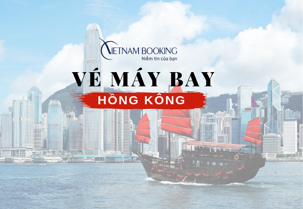 Vé máy bay đi Hongkong bao nhiêu