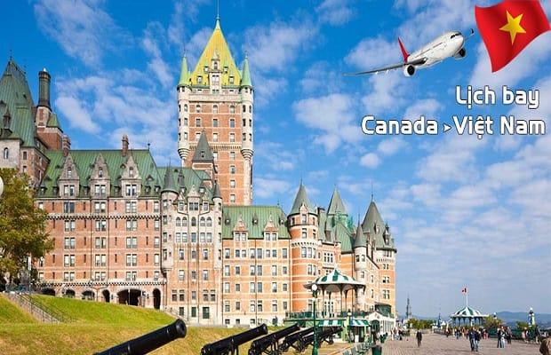 Lịch trình chuyến bay từ Canada về Việt Nam vào tháng 4