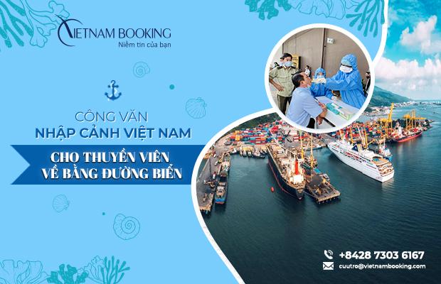Xin công văn nhập cảnh cho thuyền viên về Việt Nam | Đường biển, đường hàng không