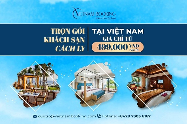 [HOT] Giá khách sạn cách ly ở Việt Nam chỉ từ 499,000VND/người/đêm